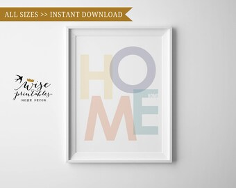 Home wall art, Home sign, Welcome Home pastel typography decor, Home quote minimal print, housewarming inspirational gift, digital printable