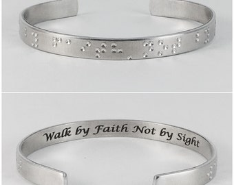 Walk by Faith Not by Sight, Engraved Braille-like Bracelet, Braille, Non-Tactile Braille, Cannot be read by visually impaired