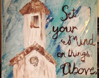 Set Your Mind on Things Above abstract church painting 11 x 14 flat (unframed) canvas