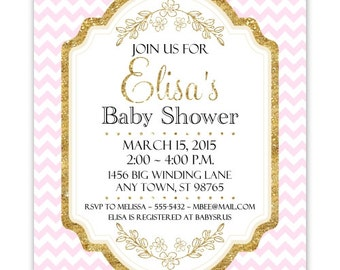 Pink and Gold Baby Shower Invitation, Pink Chevron with Gold Accent Baby Shower Invite, CUSTOM 4x6 or 5x7 size, YOU Print