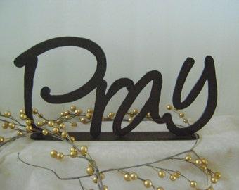 PRAY word art wall hanging or shelf sitter, Metal words, Phrases, Inspirational Words, pray