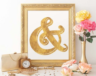 Gold Foil Ampersand 8x10 Printable, Instant Download, And Symbol, Ampersand Print, &, Faux Foil Print, Trendy Wall Art, PrintsFineAndDandy