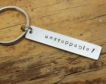 Custom Keychain Engraved keychain- Unstoppable!, personalized keychain, man's jewerly , game keychain ,Hand Stamped