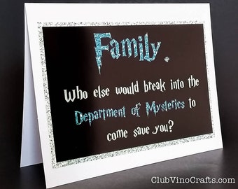 Wizard Greeting Card - Family.  Who else would break into the Department of Mysteries to come save you?
