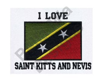 Saint Kitts And Nevis Flag - Machine Embroidery Design, I Love Saint Kitts And Nevis