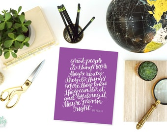 Great People Amy Poehler Quote  - Hand Lettered Print