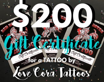 200 Dollar Tattoo Gift Certificate by Love Cora Tattoos