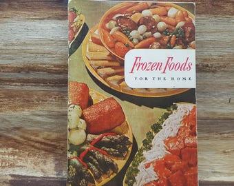Frozen Foods for the Home, 1950, vintage cookbook
