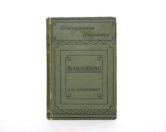 Bookbinding - Antique Book - Zaehnsdorf - Art of Bookbinding A Practical Treatise - Rare Book - Illustrated Bookbinding Guide