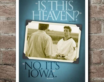 """Field Of Dreams """"Is This Heaven?"""" """"No. It's Iowa."""" Quote Poster (12""""x18"""")"""