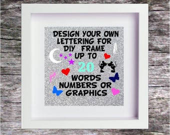 Vinyl Sticker DESIGN YOUR OWN Box Frame Diy Lettering Numbers Graphics