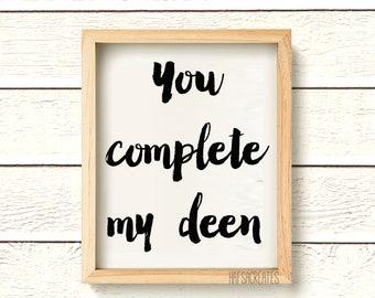 DIGITAL PRINT. You complete my deen. Muslim Wedding Print. Islamic Marriage.