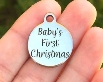 Christmas Stainless Steel Charm - Baby's First Christmas - Laser Engraved - Silver Circle - 19mm x 22mm - Quantity Options - F4L458