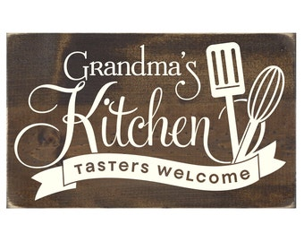 Grandma's Kitchen Taster's Welcome Rustic Wood Sign / Grandmother Plaque / Mother's Day Gift (#1410WS)