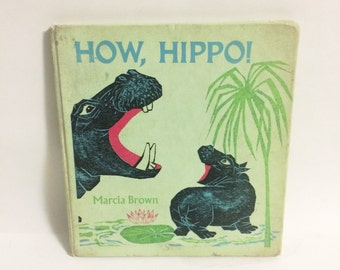 First Edition How Hippo! Marcia Brown Childrens Book