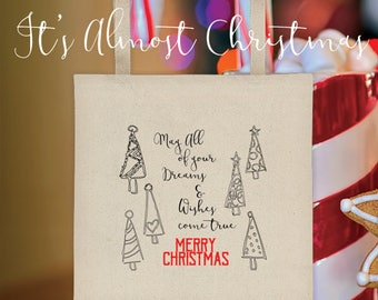 Christmas Tote Bag – May all of your dreams and wishes come true, Merry Christmas