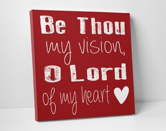 Be Thou My Vision Wall Art  - Scripture Canvas Art