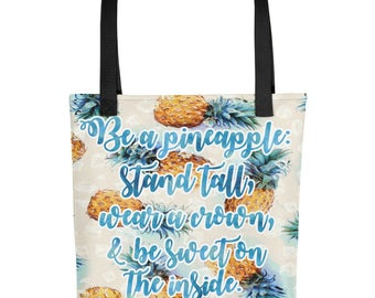 Be a Pineapple | Quote, Beach, Tropical | Tote bag