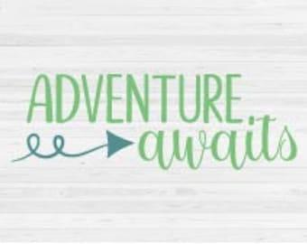 Adventure Awaits - SVG Cut File