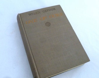 """Willa Cather's """"One of Ours"""", 1923 edition, hardcover book, literature, classic novel, author of My Antonia"""