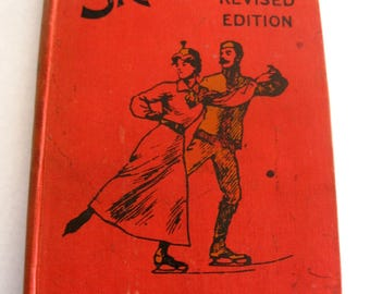 Vintage 1921 Book, Skating and Bandy (Hockey), With Plates and Illustrations, Speed and Figure Skating