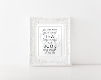 Printable Art C.S. Lewis Cup of Tea Book Large Enough to Suit Me, Book lover Christmas gift, Library, office art, print at home, PDF digital