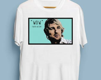 Owen Wilson 'WOW' Quote Funny T shirt