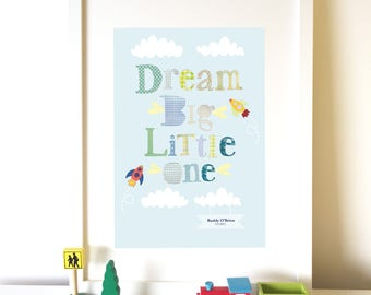 Dream Big Little One, Nursery Print, Children's wall art, New baby gift, Christening gift, Nursery decor.