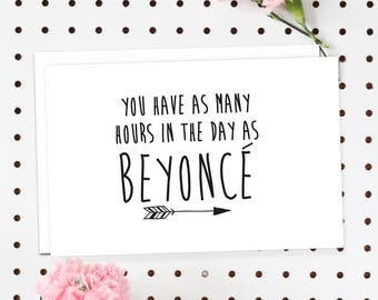 4-Pack of Flat Notecards - Stationery With Envelopes - You Have As Many Hours In The Day As Beyonce