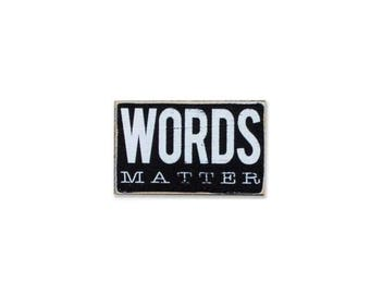 Words Matter BOP mini sign