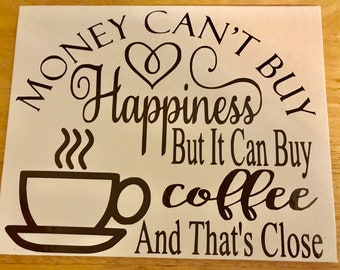 Money can't buy happiness sign