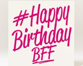 Hashtag Happy Birthday BFF Best Friend Forever Card