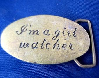 "Vintage Solid Brass ""I'm A Girl Watcher"" Belt Buckle"