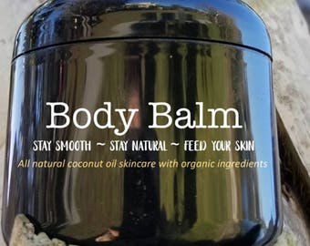 Body Balm made with Organic Ingredients - Smooth Coconuts Skincare