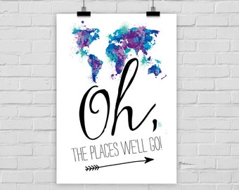 """fine-art print poster """"Oh, the places we'll go!"""" world map travelling explore"""