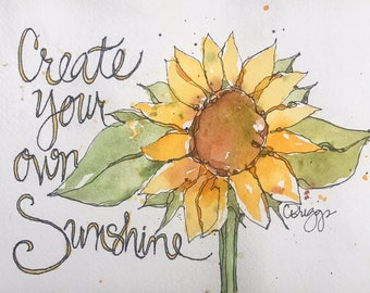 Create Your Own Sunshine 6x8 Giclee Print