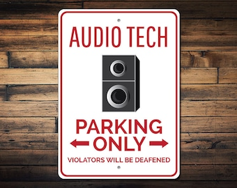 Audio Tech Sign, Audio Tech Parking Sign, Audio Man Cave Sign, Audio Tech Gift, Tech Guy Gift, Speaker Sign - Quality Aluminum ENS1002884