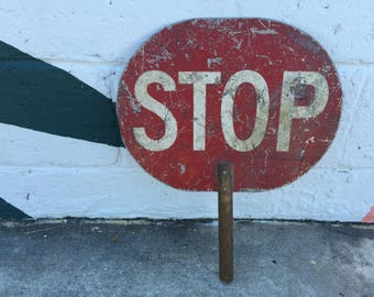 Vintage Stop / Slow Sign Traffic Guard Police School Handheld Hand Held Red Yellow Metal Wood Industrial Rustic Decor Auto Automobiliana