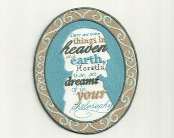 William Shakespeare Quote, Cameo Patch! Custom Made! F12