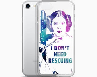 Princess Leia Quote Phone Case, Star Wars iPhone 6s 6 plus 7 8 X Case Watercolor Galaxy I Don't Need Rescuing, Girl Power Gifts for Her