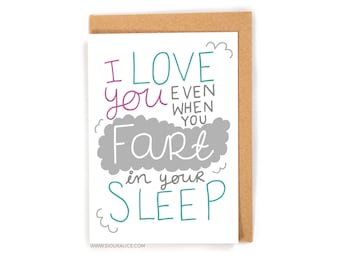 Valentines day card - Valentines card- Anniversary card - funny fart in sleep boyfriend card for him love I love you birthday card gift
