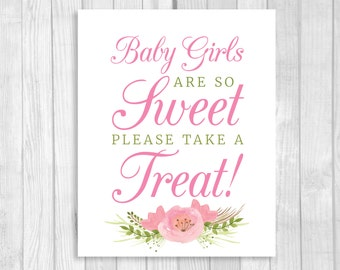 Baby Girls Are So Sweet Please Take a Treat 5x7, 8x10 Printable Baby Shower Candy Buffet, Dessert Table Sign with Pink Watercolor Flowers