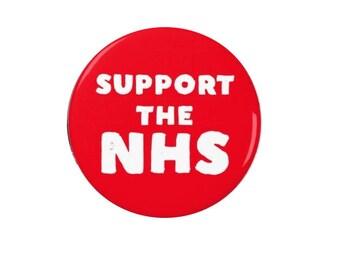 Support the NHS -  Badge/Magnet  -  Political - Activism