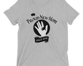 Proud New Mom 2018 Short sleeve t-shirt