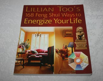 Soft Cover Book, 168 Feng Shui Ways To Energize Your Life, by Lillian Too, 2007