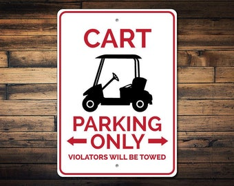 Cart Parking Sign, Golf Cart Sign, Golf Cart Decor, Golf Cart Garage Sign, Golfer Gift for Golf Lover Sign - Quality Aluminum ENS1002733