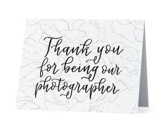 Thank you for being our photographer | Thank you note from bride/groom | 4x6 blank notecard with floral rose design and calligraphy