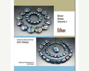 50% OFF Tutorial - Kim Neely, Silver Glass, Vol. 1 - Lampwork