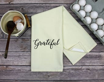 Kitchen Dish Towel - Tea Towel - Grateful