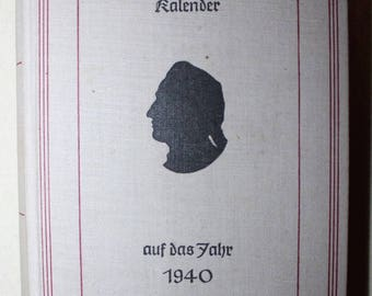 Calendar of 1940 gift 75 Birthday Anniversary Goethe Calendar 40s 40s